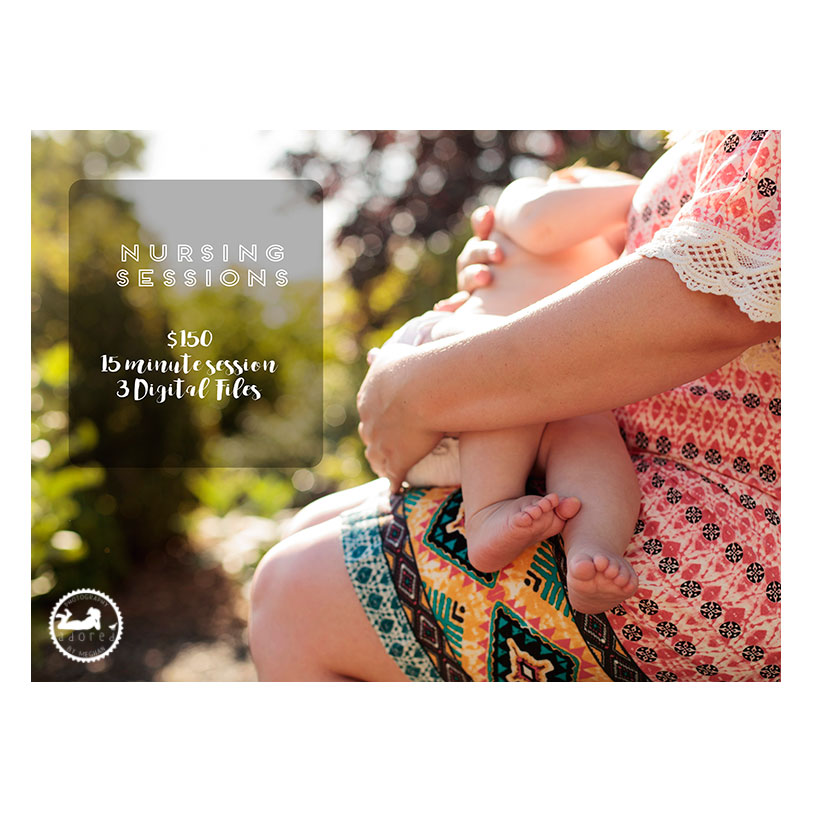 Schedule your nursing session today with Adored by Meghan, Tri-Cities, WA.  Document this precious bond between Mother and Child.